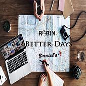 Better Days by Robin