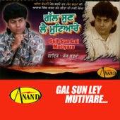 Gall Sun Lai Mutiyare de Judge Sharma