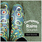 Complete Rain Sound by Rain Sounds