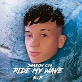 Ride My Wave EP de ShadowCV6