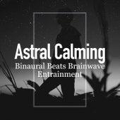 Astral Calming de Binaural Beats Brainwave Entrainment