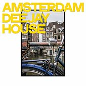 Amsterdam Deejay House by Various Artists
