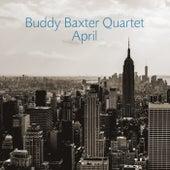 April by Buddy Baxter Quartet