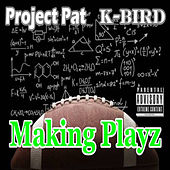 Making Playz de Project Pat