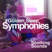 #Golden Sleep Symphonies von Soothing Sounds