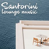 Santorini Lounge Music de Various Artists