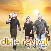 The Extra Mile van Dixie Revival