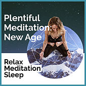 Plentiful Meditation: New Age de Relax Meditation Sleep