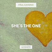 She's the One (Acoustic) de Paul Canning