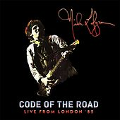 Code Of The Road Live From London '85 by Nils Lofgren