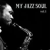 My Jazz Soul Vol.1 di Various Artists