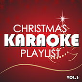 Christmas Karaoke Playlist Vol.3 von Various Artists