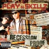 Recession Proof di Play-N-Skillz