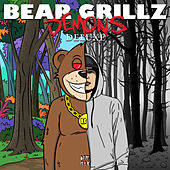 Demons (Deluxe) by Bear Grillz