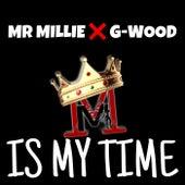 Is My Time de Mr Millie