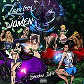 Lambos And Women di Shadow Jules