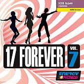 17 Forever Vol. 7 (Mixed Compilation For Fitness & Workout 128 Bpm / 32 Count) de Various Artists