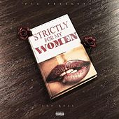 Strictly For My Women von Rell