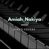 Piano Covers von Amiah Nakiya