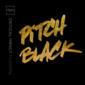 Pitch Black by Critical Impact