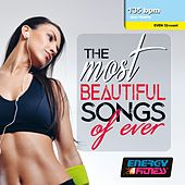 The Most Beautiful Songs Of Ever (Mixed Compilation For Fitness & Workout - 135 Bpm / 32 Count) de Various Artists