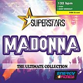 Superstars: Tribute To Madonna - The Ultimate Collection (Mixed Compilation For Fitness & Workout 132 Bpm / 32 Count) by Various Artists