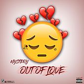 Out of Love by MYSTERY
