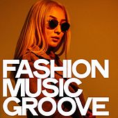 Fashion Music Groove de Various Artists