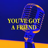 You've Got a Friend von Various Artists