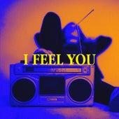 I Feel You de Various Artists