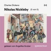 Nikolas Nickleby (5 von 5) by Charles Dickens