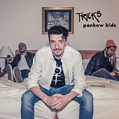Pankow Kids by The Tricks
