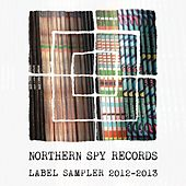 Northern Spy Records: Sampler 2012-2013 by Various Artists