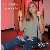 Who I Am de Clara Smith