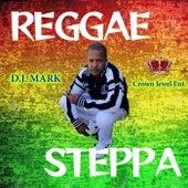 Reggae Steppa von D.j. Mark