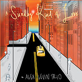 A Sunday Kind of Love by Alex Levin