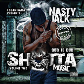 Shotta Music 2 by Nasty Jack