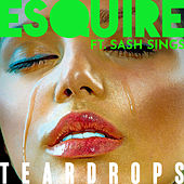 Teardrops by Esquire