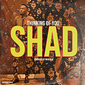 Thinking Of You de Shad