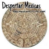 Despertar Mexicas de Rap Mexicano