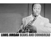 Beans And Cornbread de Louis Jordan