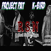 Rsn (Real Street Nigga) by Project Pat