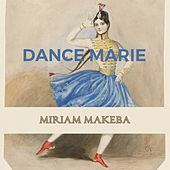 Dance Marie by Miriam Makeba