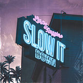 Slow It Down by Lura