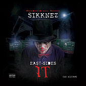 East-Sides It ( The Mixtape ) by Sikknez