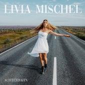 Achterbahn von Livia Mischel