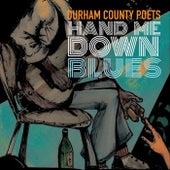 Hand Me Down Blues de Durham County Poets