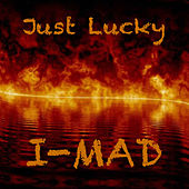 Just Lucky by Imad