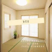 Bye (fest. elissa, Joel Summers) de Ancel Rawlins