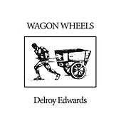 Wagon Wheels von Delroy Edwards